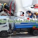 Hút hầm cầu quận Tân Phú, giá rẻ, uy tín