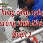 Thông cống nghẹt tại Phường Bình Khánh, quận 2 giá rẻ, chuyên nghiệp