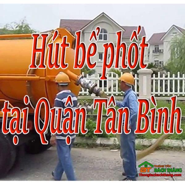 Hút bể phốt tại Quận Tân Bình giá rẻ, chuyên nghiệp