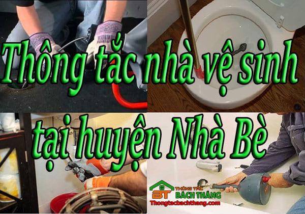 Thông tắc nhà vệ sinh tại huyện Nhà Bè HCM giá rẻ, chuyên nghiệp